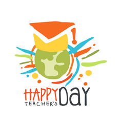 happy teachers day label concept with earth in vector image