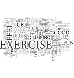 why should i exercise text word cloud concept vector image