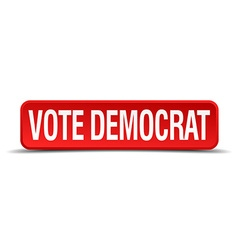 Vote democrat red 3d square button isolated on vector