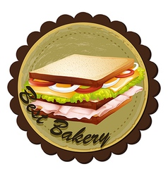 A best bakery label with a sandwich vector