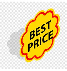 label best price isometric icon vector image