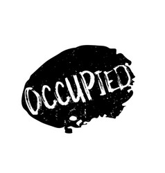 Occupied rubber stamp vector