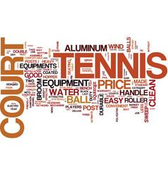 Tennis court equipment text background word cloud vector