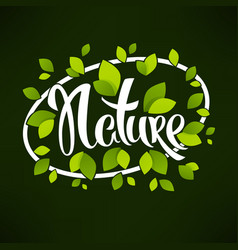 nature banner hand drawn lettering on dark vector image