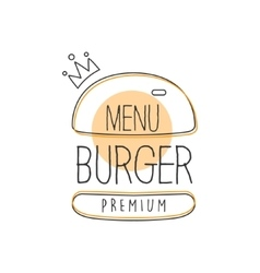 Burger wih crown premium quality fast food street vector