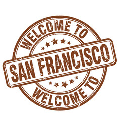 Welcome to san francisco brown round vintage stamp vector