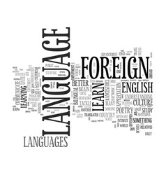 Why should i learn a foreign language text word vector