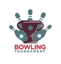 bowling tournament poster or logo template vector image vector image