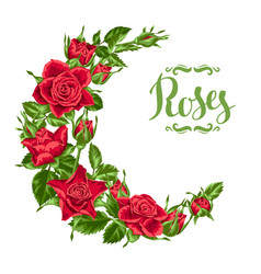Decorative wreath with red roses beautiful vector