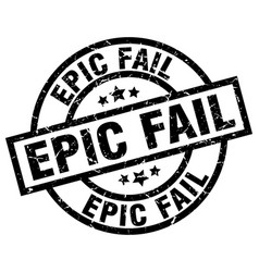 Epic fail round grunge black stamp vector