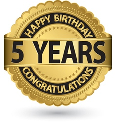 Happy birthday 5 years golden label vector