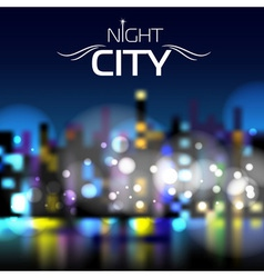 Abstract blur night city background vector