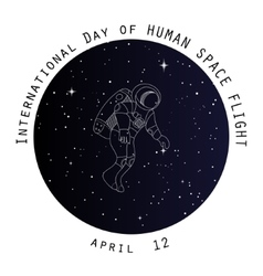 Internation day of human space flight card design vector image