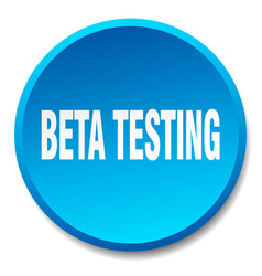 Beta testing blue round flat isolated push button vector