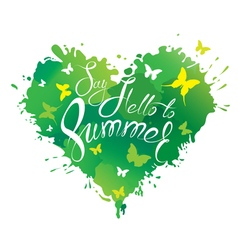 say hello summer heart green 380 vector image vector image