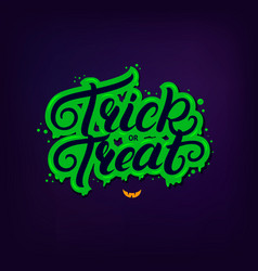 trick or treat hand written lettering quote vector image