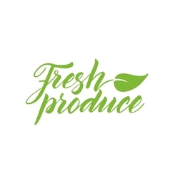 Fresh produce brush lettering isolated on white vector