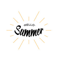 Black lettering hello summer with yellow sun rays vector