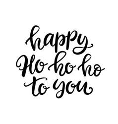 christmas ink hand lettering happy ho ho ho vector image vector image
