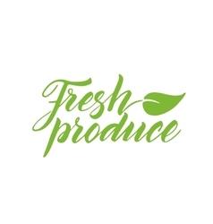 Fresh produce brush lettering isolated on white vector