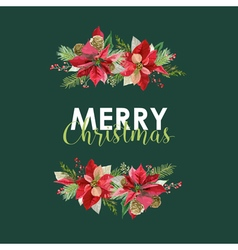 New Year and Christmas Card - Vintage Poinsettia vector image