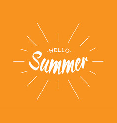 white lettering hello summer with sun rays vector image