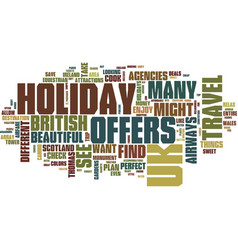 Find the perfect uk holiday offers text vector