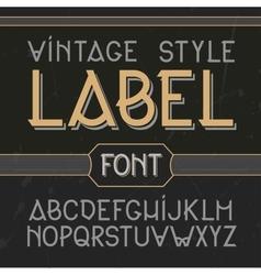 Vintage label font modern style whiskey vector