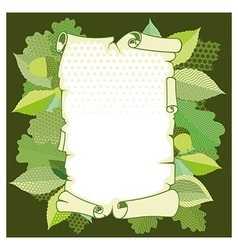 Scroll old paper in a frame of leaves vector