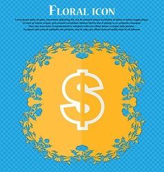 Dollar Floral flat design on a blue abstract vector image vector image