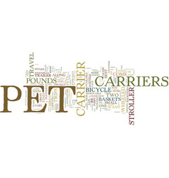 Find the right pet carrier to fit your and your vector