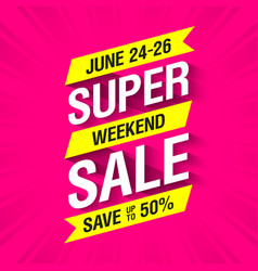 super weekend sale banner vector image vector image