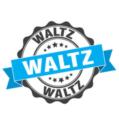 Waltz stamp sign seal vector