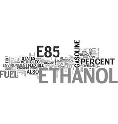 Why should i use e ethanol text word cloud concept vector