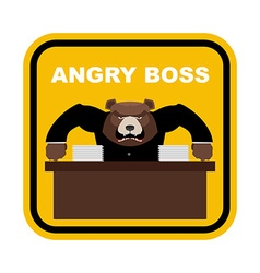 Scary bear boss angry boss sticker fo office vector