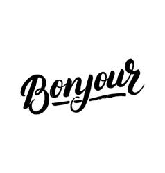 Bonjour hand written lettering vector image vector image
