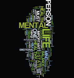 Mental health defined and imparted text vector