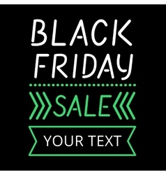 Black friday sale glowing text line poster vector image vector image