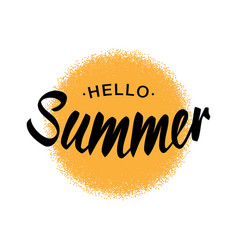 Lettering hello summer yellow sun halftone circle vector