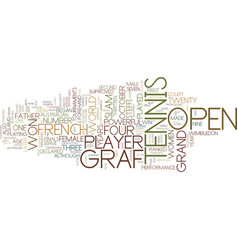 Tennis legends steffi graf text background word vector