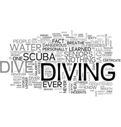 Why shouldn t seniors learn to scuba dive text vector