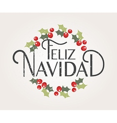 Hand sketched feliz navidad happy new year in vector
