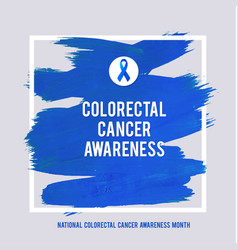 clorectal cancer awareness creative grey and blue vector image