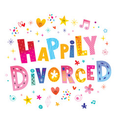 Happily divorced vector