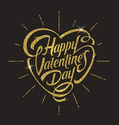 Happy valentines day with glitter gold lettering vector