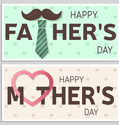 Happy fathers day greeting card and happy mothers vector