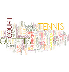 Tennis outfits text background word cloud concept vector