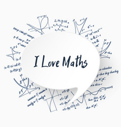 I love maths background vector