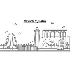 mexico tijuana architecture line skyline vector image