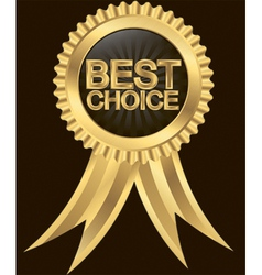 Best choice golden label with ribbon vector
